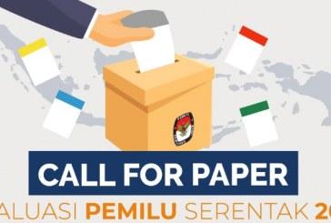 Call For Paper Evaluasi Pemilu Serentak 2019