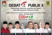 Saksikan Debat Publik Kedua Pilwali Kota Mojokerto Tahun 2018